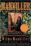 Mankiller: A Chief and Her People - Wilma Mankiller, Michael Wallis