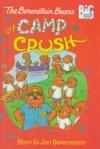 The Berenstain Bears at Camp Crush - Stan Berenstain;Jan Berenstain