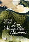 Lord Stonevilles Geheimnis - Sabrina Jeffries