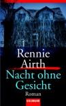 Nacht ohne Gesicht/ River of Darkness  - Rennie Airth