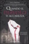 Quando il diavolo ti accarezza - Luca Tarenzi