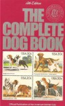The Complete Dog Book: The Photograph, History, and Official Standard of Every Breed a - American Kennel Club