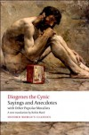 Sayings and Anecdotes: With Other Popular Moralists (Oxford World's Classics) - Diogenes the Cynic;Robin Hard