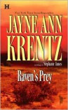 Raven's Prey - Stephanie James, Jayne Ann Krentz