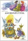 Aschenputtel - Jacob Grimm;Wilhelm Grimm