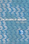 The Meaning of Marxism - Paul D'Amato
