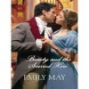 Beauty and the Scarred Hero - Emily May