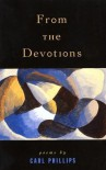 From the Devotions - Carl Phillips