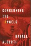 Concerning the Angels (Spanish Edition) - Rafael Alberti