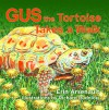 Gus the Tortoise Takes a Walk - Erin Arsenault, Richard Rudnick