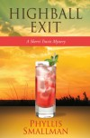 Highball Exit (The Sherri Travis Mystery Series) - Phyllis Smallman