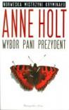Wybór pani prezydent - Anne Holt