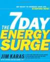 The 7 Day Energy Surge - Jim Karas;Cynthia Costas Cohen