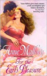 For the Earl's Pleasure - Anne Mallory