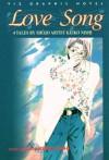 Love Song: 4 Tales By Shojo Artist Keiko Nishi (Love Song) - Keiko Nishi
