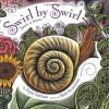 Swirl by Swirl: Spirals in Nature - Joyce Sidman, Beth Krommes