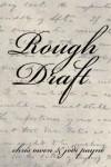 Rough Draft - Jodi Payne, Chris Owen