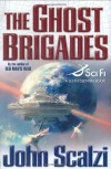 The Ghost Brigades (Old Man's War, #2) - John Scalzi