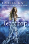 Teardrop (Teardrop Trilogy) - Lauren Kate