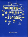 Where Children Sleep - James Mollison