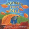 Mouse's First Fall - Lauren Thompson, Buket Erdogan