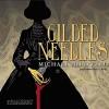 Gilded Needles - Michael McDowell, R.C. Bray