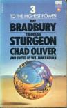 Three to the Highest Power - Ray Bradbury