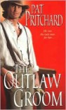 The Outlaw Groom - Pat Pritchard