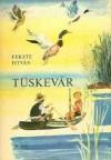 Tüskevár - István Fekete