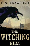 The Witching Elm - C.N. Crawford
