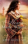 Hearts Made Whole - Jody Hedlund
