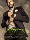 Stepping Over the Line: A Stepbrother Novel (Shamed) - Laura Marie Altom