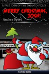 Merry Christmas, Josh! (A Josh of the Damned Free Ficlet) - Andrea Speed