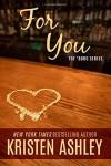 For You (The 'Burg Series) (Volume 1) - Kristen Ashley