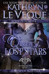 Queen of Lost Stars: Dragonblade/House of St. Hever - Kathryn Le Veque
