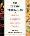 Ethnic Vegetarian - Angela Shelf Medearis