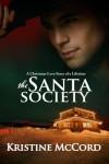 The Santa Society - Kristine McCord
