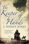 The Keeper of Hands - J. Sydney Jones