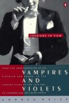 Vampires and Violets: Lesbians in Film - Andrea Weiss