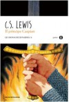 Il principe Caspian. Le cronache di Narnia: 4 - Clive S. Lewis