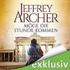 Möge die Stunde kommen (Die Clifton-Saga 6) - Deutschland Random House Audio, Erich Räuker, Jeffrey Archer
