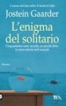 L'enigma del solitario - Stella Boschetti, Danielle Braun Savio, Jostein Gaarder