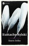 Szara lotka - Rylski Eustachy