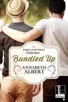 Bundled Up (Portland Heat) - Annabeth Albert