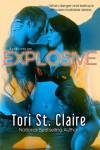 Explosive - Tori St. Claire