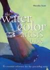 Watercolor Artists Bible - Marilyn Scott