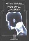 Poprawka z natury. Biologia, kultura, seks - Krzysztof Szymborski