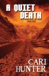 A Quiet Death - Cari Hunter