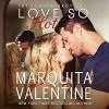 Love So Hot: The Lawson Brothers, Book 1 - LLC Valentine Publishing, Marquita Valentine, Piper Goodeve