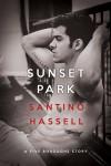 Sunset Park - Santino Hassell